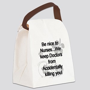 2-be nice to nurses copy Canvas Lunch Bag