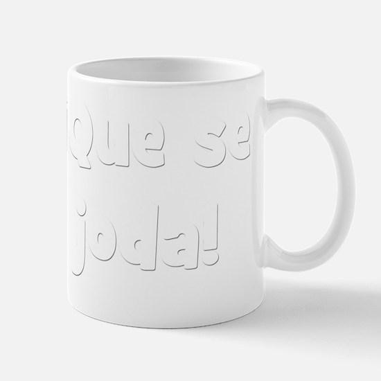 Que se joda B Mug