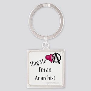 hug_me_anarchist Square Keychain