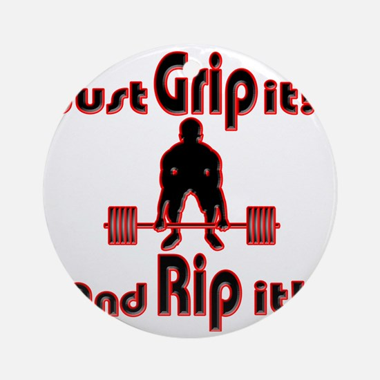 Grip and Rip it Round Ornament