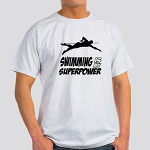 swimming is my superpower Light T-Shirt