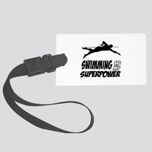 swimming is my superpower Large Luggage Tag