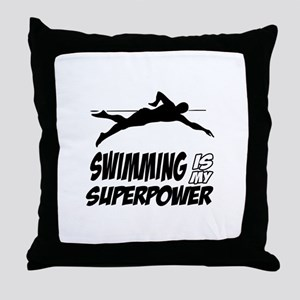 swimming is my superpower Throw Pillow