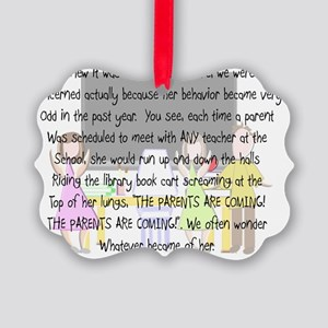 Retired Teacher The Parents Are C Picture Ornament