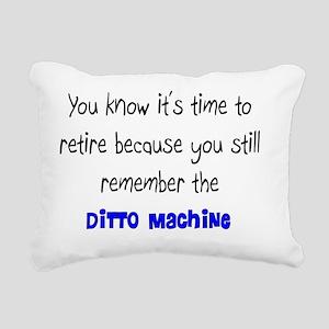 Retired Teacher DITTO Ma Rectangular Canvas Pillow