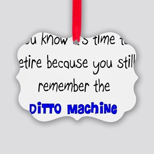 Retired Teacher DITTO Machine Picture Ornament