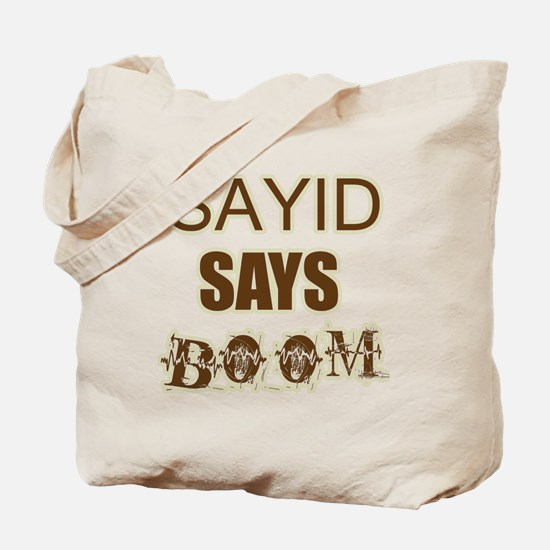 SAYID Tote Bag