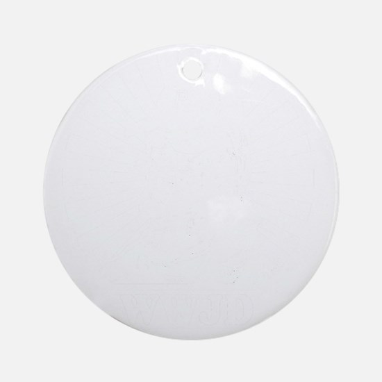 WWJWD new white only Round Ornament