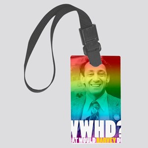 What Would Harvey Do? Large Luggage Tag