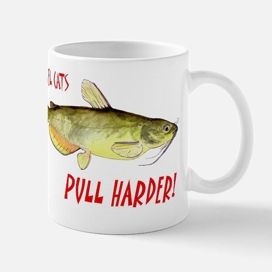 Channe Cats Pull Harder! Mug