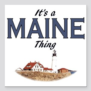 """Its a Maine Thing Lighth Square Car Magnet 3"""" x 3"""""""