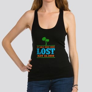 Ends Once Racerback Tank Top