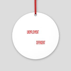 UNEMPLOYMENT.dark Round Ornament