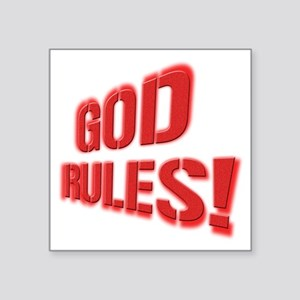 "God Rules Square Sticker 3"" x 3"""