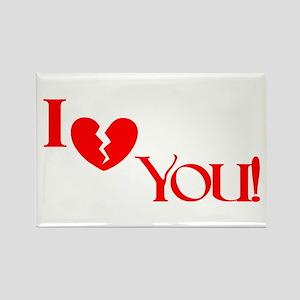 I (Broken Heart) You! Rectangle Magnet