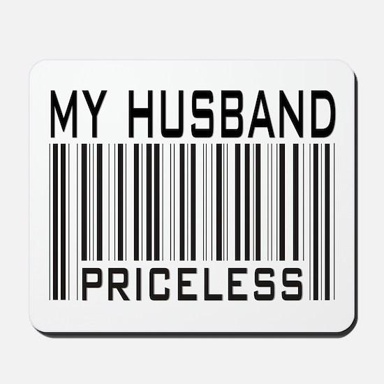 My Husband  Priceless Barcode Mousepad
