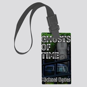 Ghosts of Time Large Luggage Tag