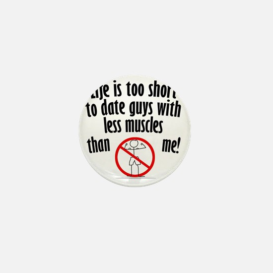 life-is-too-short Mini Button