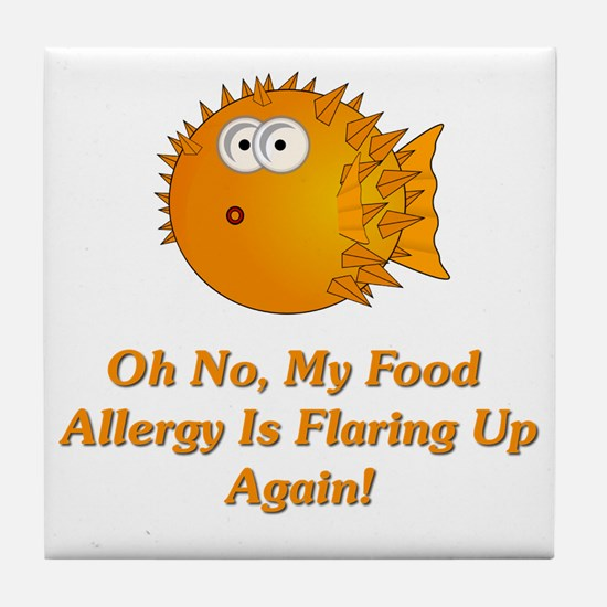 Oh No, My Food Allergy Tile Coaster