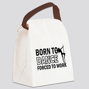 Born to pole-dance Canvas Lunch Bag
