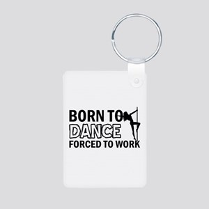 Born to pole-dance Aluminum Photo Keychain