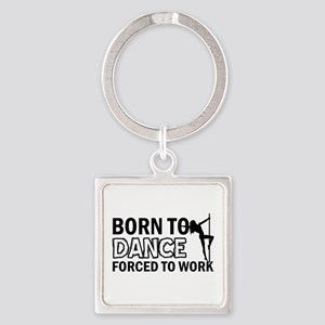 Born to pole-dance Square Keychain