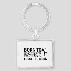Born to pole-dance Landscape Keychain