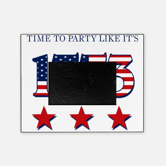 time to party like its 1773 Picture Frame