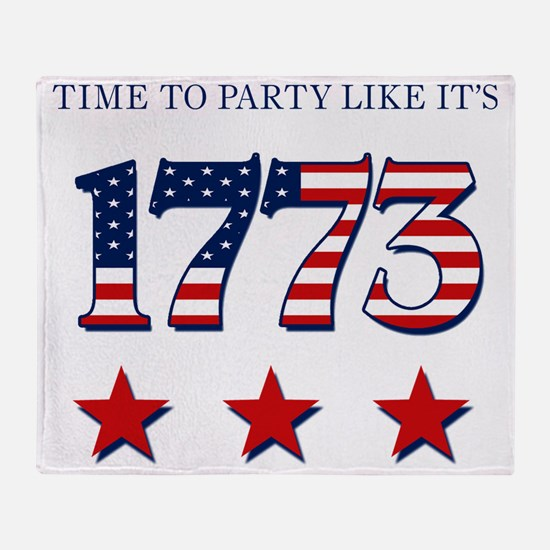 time to party like its 1773 Throw Blanket