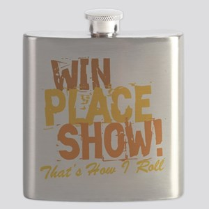 win place show Thats How I Roll 2 Flask