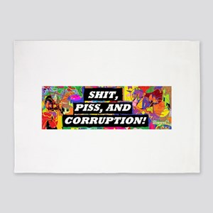 Shit, Piss, and Corruption 5'x7'Area Rug