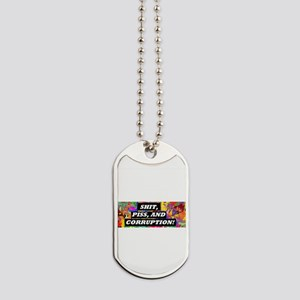Shit, Piss, and Corruption Dog Tags