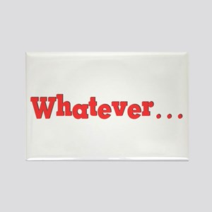 Whatever (red) Rectangle Magnet