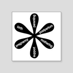"MamaFlowerBW Square Sticker 3"" x 3"""