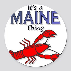 Its a Maine Thing Lobster Round Car Magnet