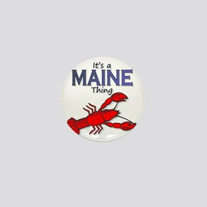 Its a Maine Thing Lobster Mini Button