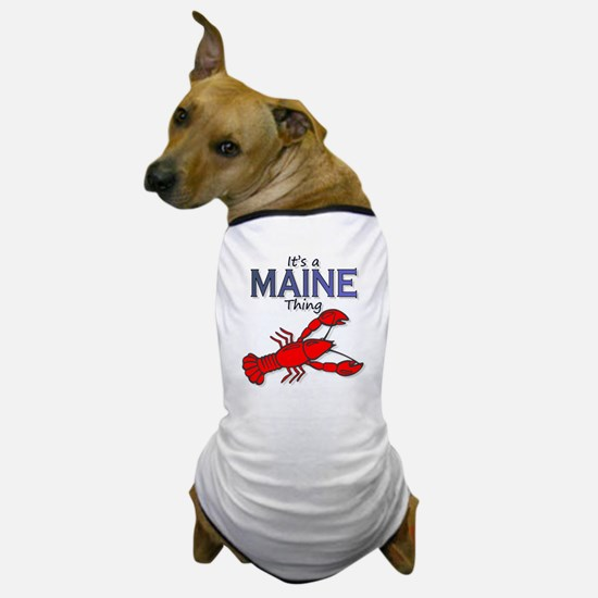 Its a Maine Thing Lobster Dog T-Shirt