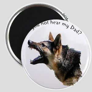 hear my dad trans background Magnet