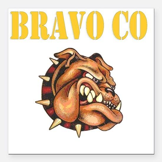 "bravo co bulldog black.g Square Car Magnet 3"" x 3"""