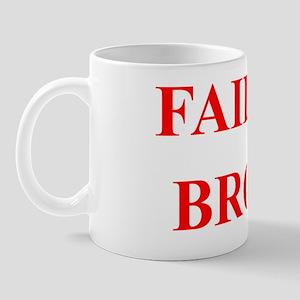 FAILSAFEBROTHA Mug