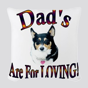 Dads Are For Loving Blk Tri Woven Throw Pillow
