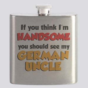 Think Im Handsome... German Uncle Flask