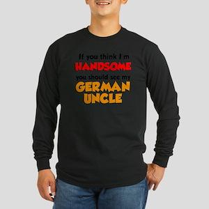 Think Im Handsome... Germ Long Sleeve Dark T-Shirt