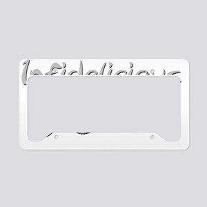 Infidelicious-2 License Plate Holder