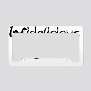 Infidelicious-1 License Plate Holder