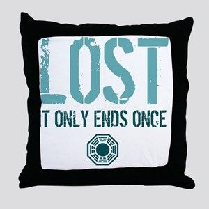 Ends Once Throw Pillow