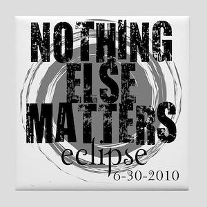 NOthing Else Matters Grey_black Tile Coaster