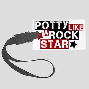 potty like a rock star Large Luggage Tag