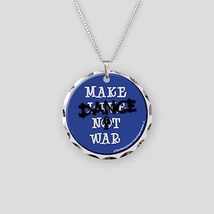 2-make-dance-not-war Necklace Circle Charm