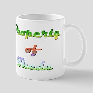 Property Of Theda Female 11 oz Ceramic Mug